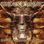 Under Threat - Behind Mankind's Disguise (2003)