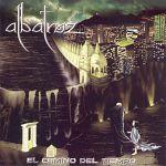 Albatroz - El Camino Del Tiempo (2008)