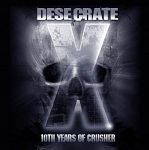 Desecrate – 10th Years of Crusher