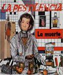 La Pestilencia - La Muerte Un Compromiso De Todos (1989)