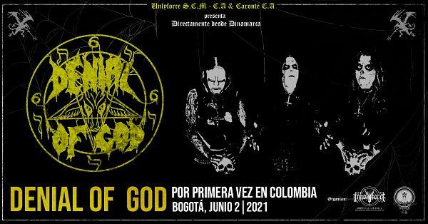 Evento Denial Of God En Colombia|Conciertos, Festivales.