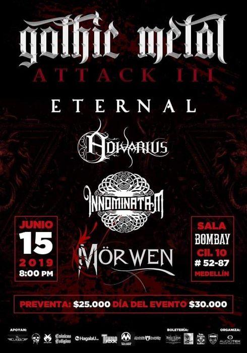 Evento Gothic Metal Attack 3 Eternal Adivarius Morwen En Sala Bombay|Conciertos, Festivales.