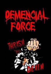 Demencial Force, Bandas de Thrash Metal de Bogota.