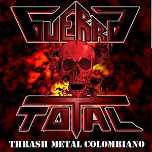 Guerra Total, Bandas de Black Speed Metal de Bogotá.