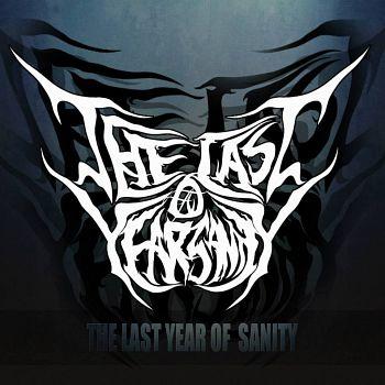 The Last Year Of Sanity, Bandas de Deathcore de Manizales.